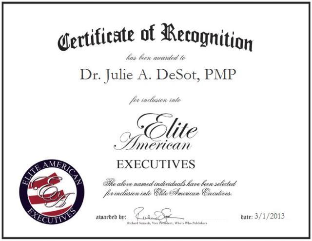 Dr. Julie A. DeSot, PMP